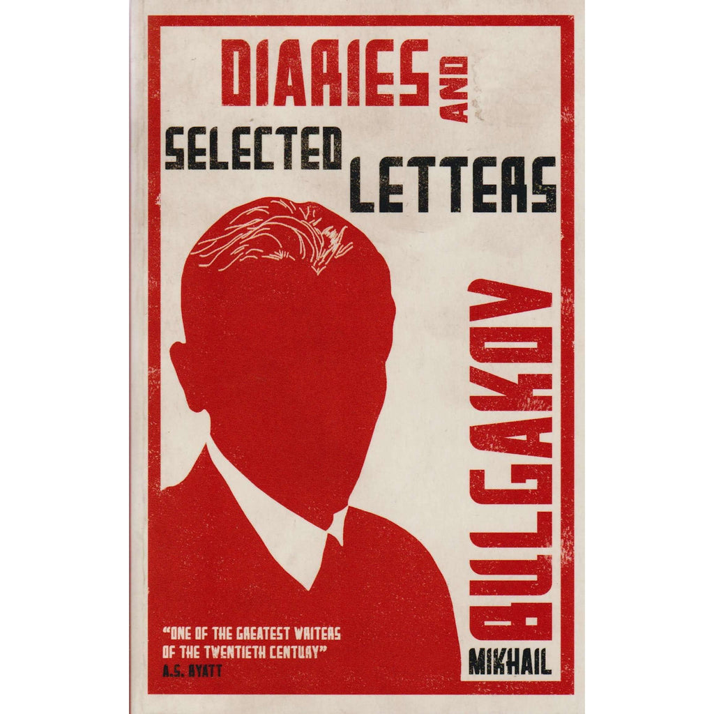 Bookdealers:Diaries and Selected Letters |  Mikhail Bulgakov