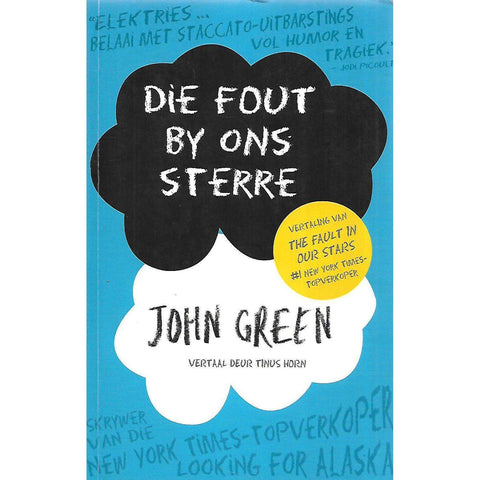 Die Fout by Ons Sterre (Afrikaans) | John Green