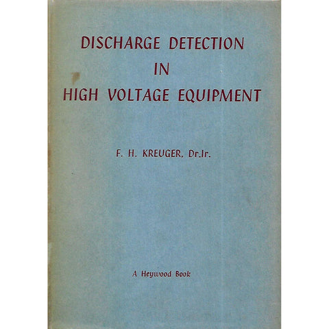 Discharge Detection in High Voltage Equipment | F. H. Kreuger