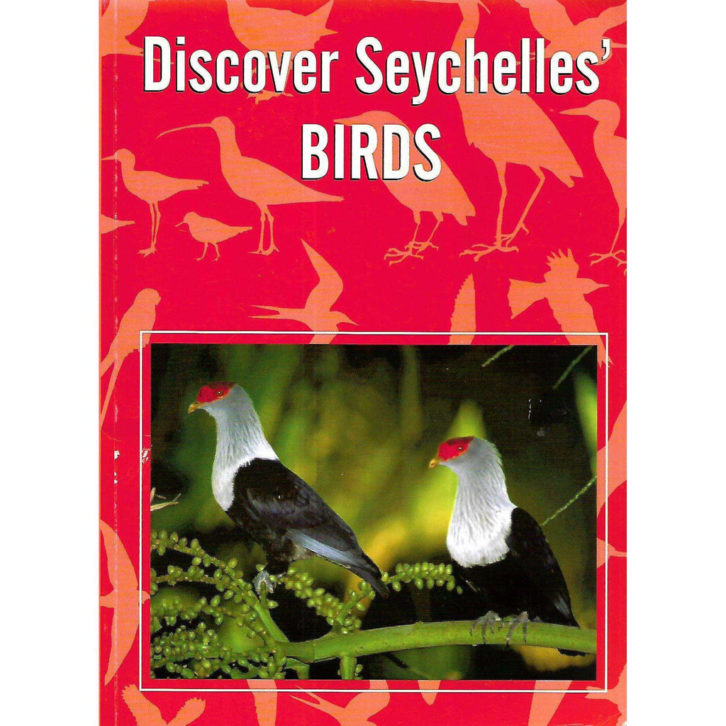 Bookdealers:Discover Seychelles' Birds | Mike Hill