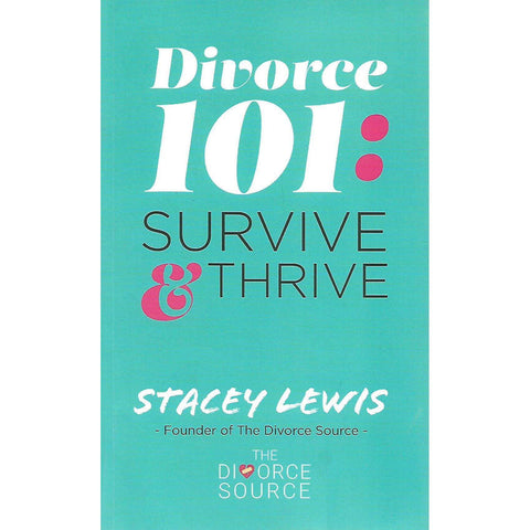 Divorce 101: Survive & Thrive (Inscribed by Author) | Stacey Lewis