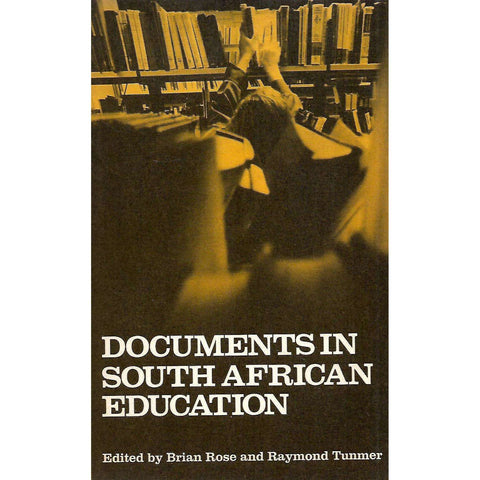 Documents in South African Education | Brian Rose & Raymond Tunner (Eds.)