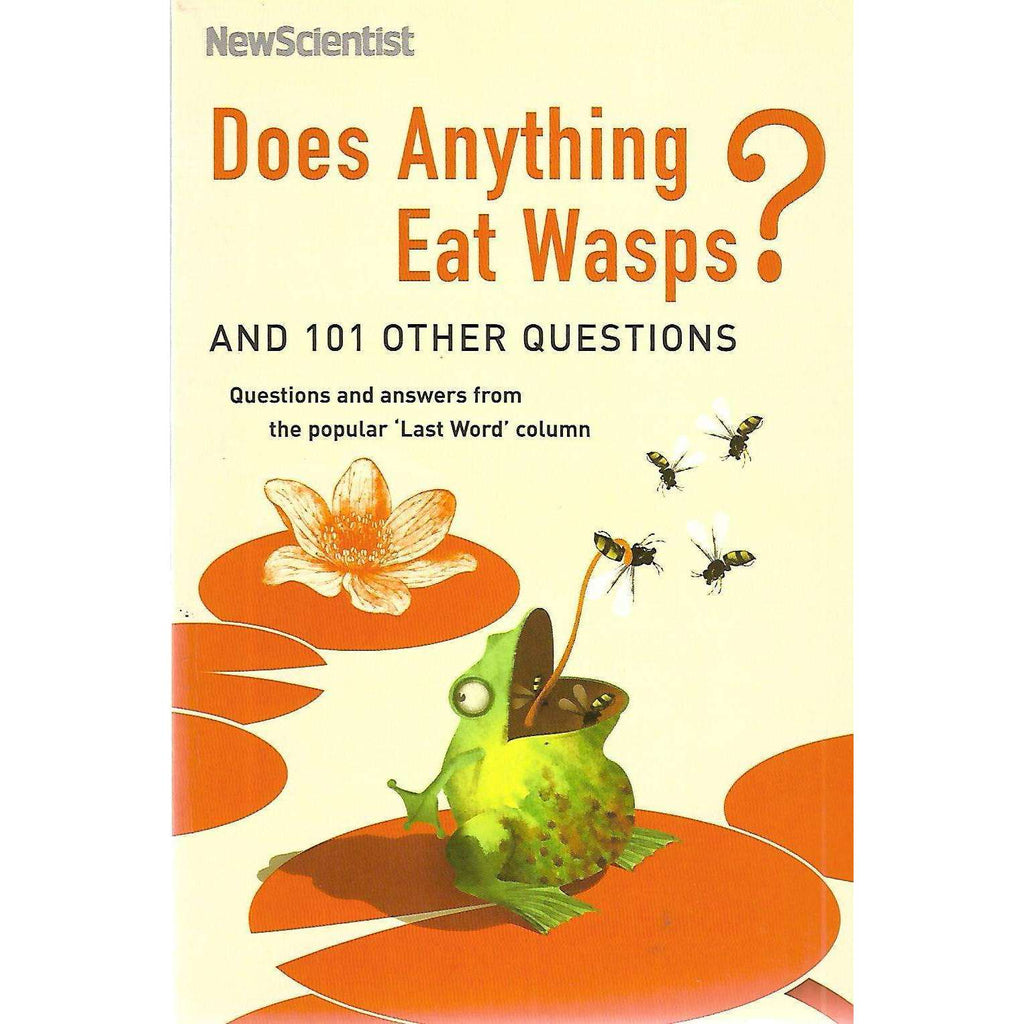Bookdealers:Does Anything Eat Wasps? and 101 Other Questions | Mick O'Hare (Ed.)