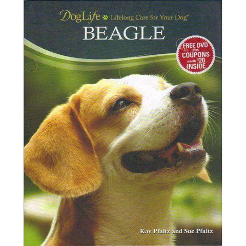 Doglife: Lifelong Care for Your Dog: Beagle | Kay Pfaltz; Sue Pfaltz