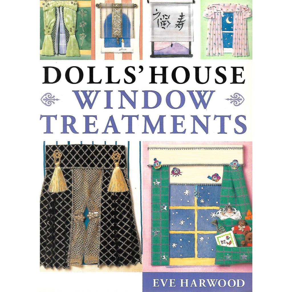 Bookdealers:Dolls' House Window Treatment | Eve Harwood