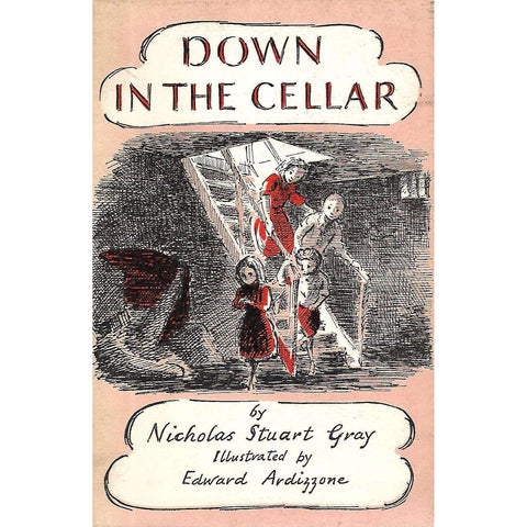Down in the Cellar (First Edition, Illustrated by Edward Ardizzone) | Nicholas Stuart Gray
