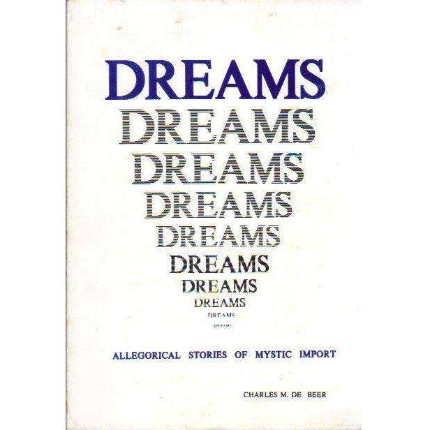 Bookdealers:Dreams: (With Author's Inscription) Allegorical Stories of Mystic Import | Charles M De Beer
