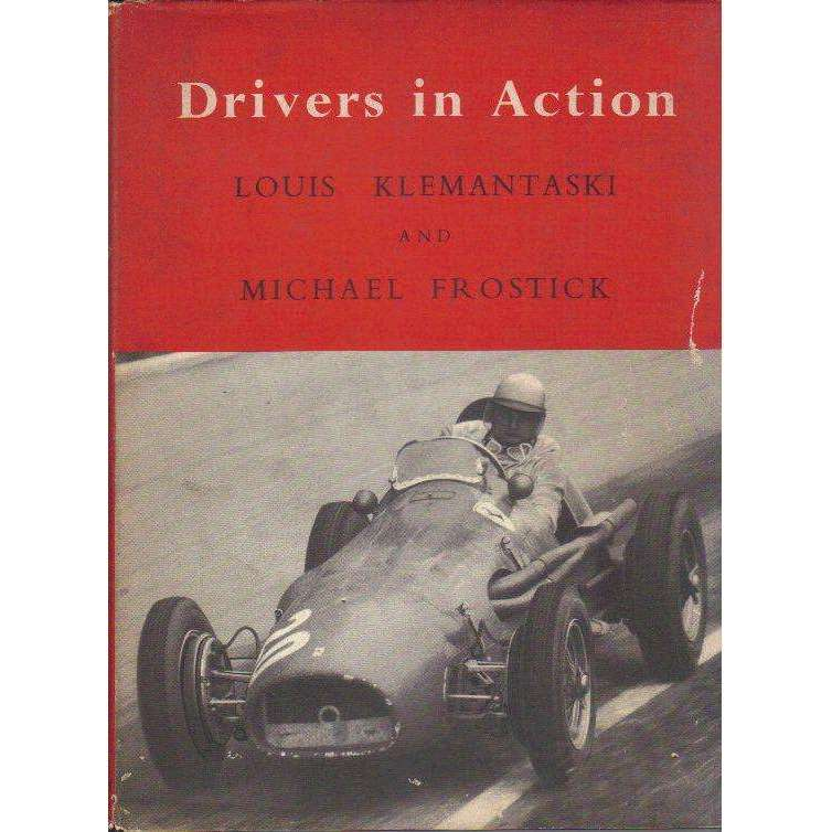 Bookdealers:Drivers in Action | Louis Klemantaski and Michael Frostick