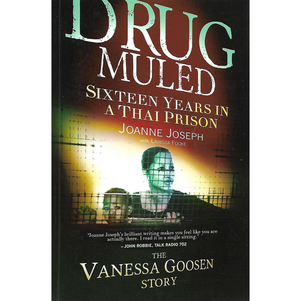 Bookdealers:Drug Muled: Sixteen Years in a Thai Prison | Joanne Joseph and Larissa Focke