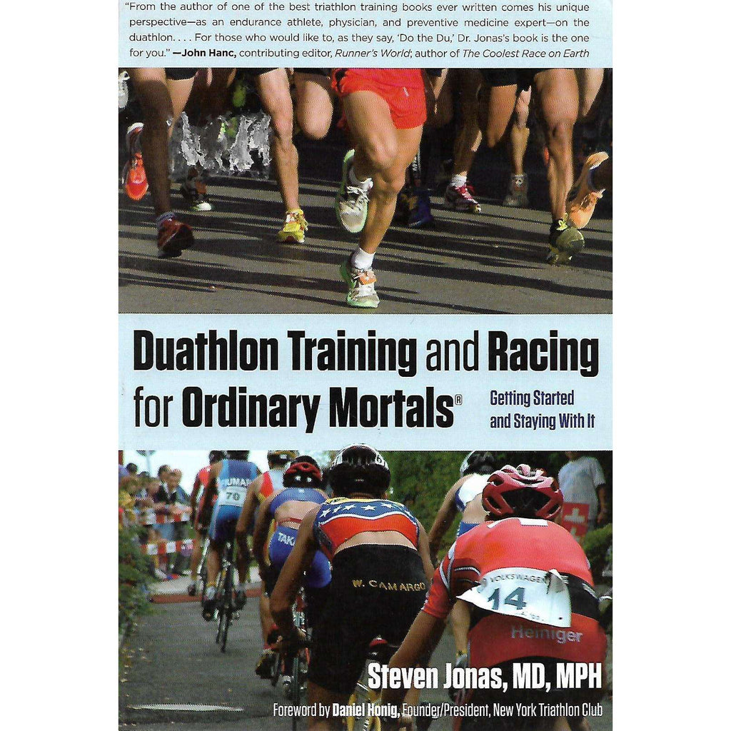 Bookdealers:Duathlon Training and Racing for Ordinary Mortals | Steven Jonas