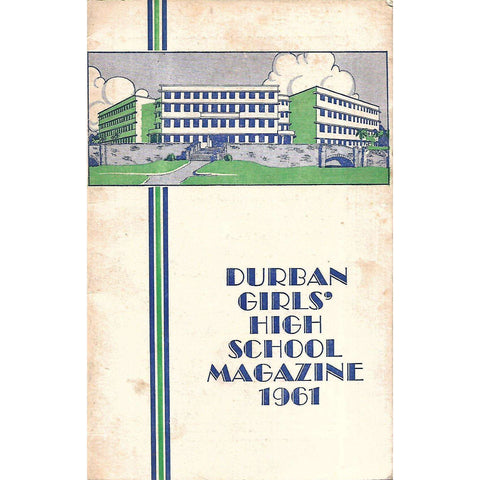 Durban Girls' High School Magazine 1961