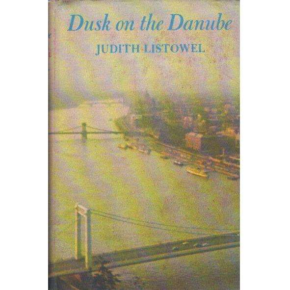 Bookdealers:Dusk on the Danube (With Author's Inscription) | Judith Listowel