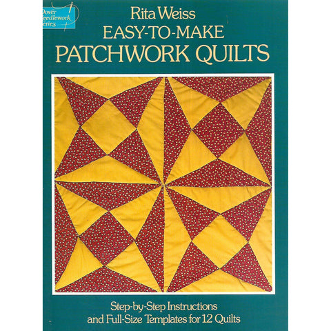 Easy-To-Make Patchwork Quilts | Rita Weiss