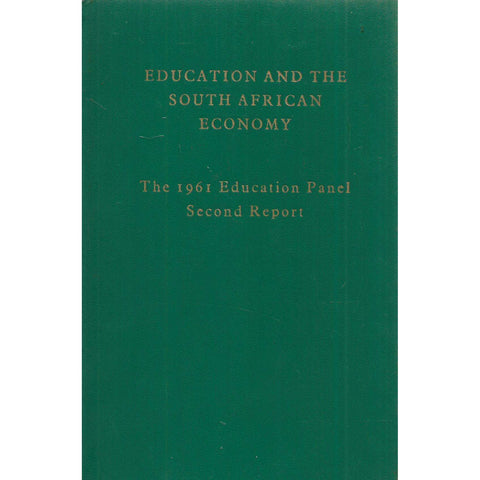 Education and the South African Economy: The 1961 Education Panel Second Report