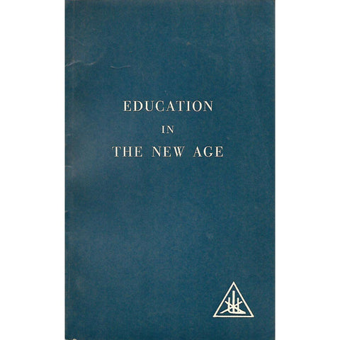 Education in the New Age | Alice E. Bailey