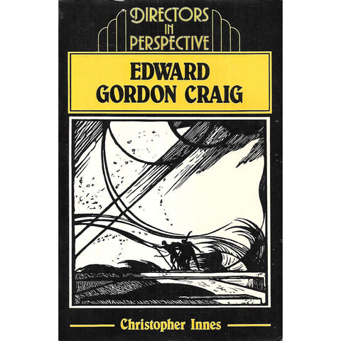 Edward Gordon Craig (Directors in Perspective) | Christopher Innes