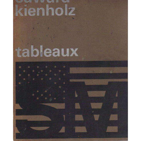 Edward Kienholz: Tableaux- An Exhibition Catalogue (Dutch) | Edward Kienholz