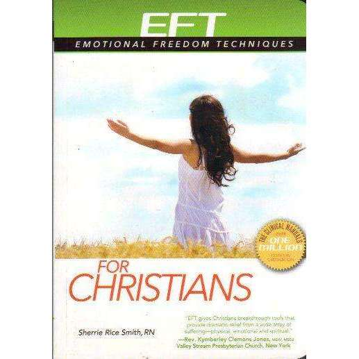 Bookdealers:EFT: Emotional Freedom Techniques for Christians | Sherrie Rice Smith