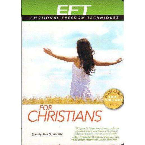 EFT: Emotional Freedom Techniques for Christians | Sherrie Rice Smith