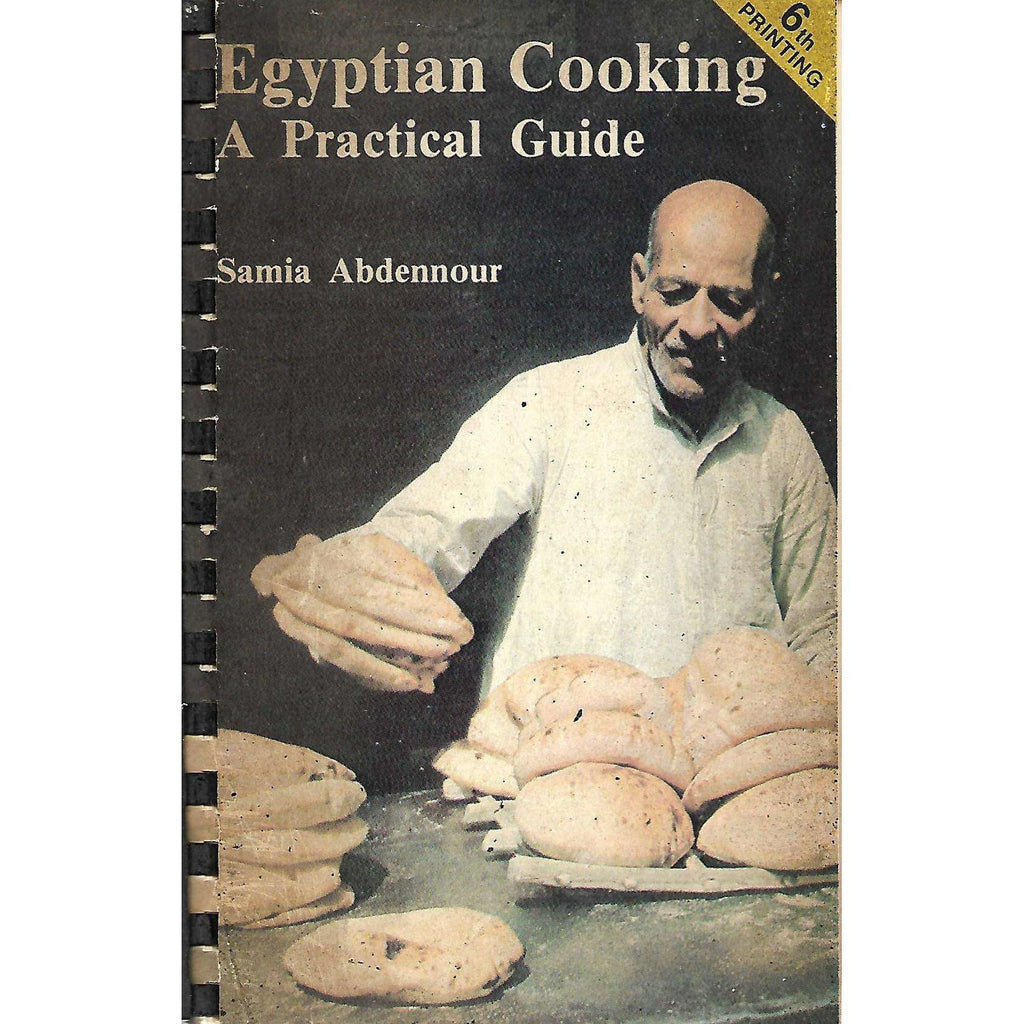 Bookdealers:Egyptian Cooking: A Practical Guide | Samia Abdennour