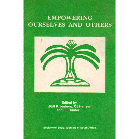 Empowering Ourselves and Others | Editor's: J.G.R. Kromberg, C.J. Hansen and F.L. Hunter