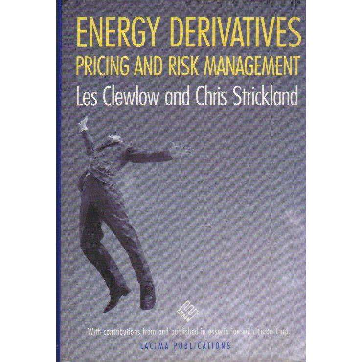 Bookdealers:Energy Derivatives: Pricing and Risk Management | Les Clewlow,Chris Strickland