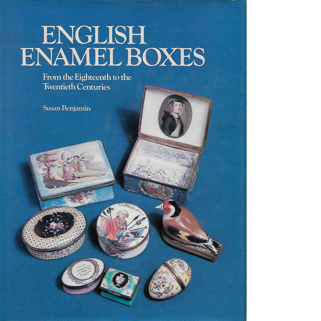Bookdealers:English Enamel Boxes: From the Eighteenth to the Twentieth Centuries (Inscribed) | Susan Benjamin