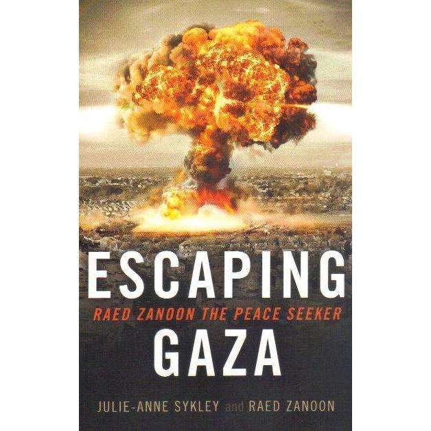 Bookdealers:Escaping Gaza: Raed Zanoon The Peace Seeker | Julie-Anne Sykley; Raed Zanoon