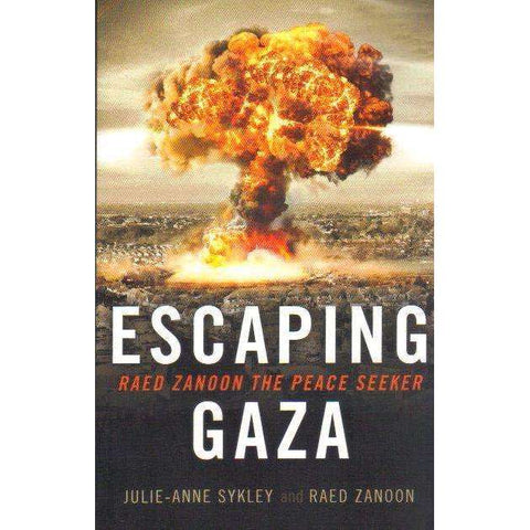Escaping Gaza: Raed Zanoon The Peace Seeker | Julie-Anne Sykley; Raed Zanoon