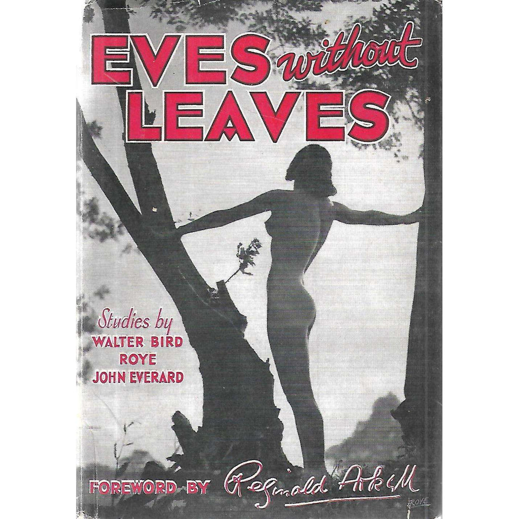 Bookdealers:Eves Without Leaves (Nude Studies) | Walter Bird, Roye & John Everard