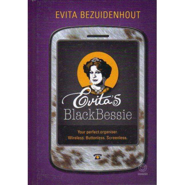Bookdealers:Evita's Blackbessie (With Author's Inscription) Your Perfect organiser, Wireless, Buttonless, Screenless | Evita Bezuidenhout