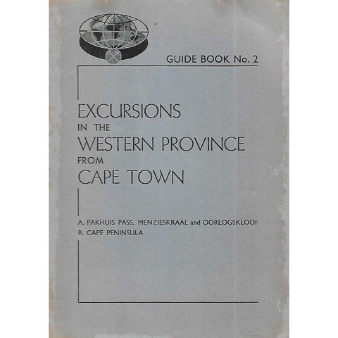 Excursions in the Western Province from Cape Town
