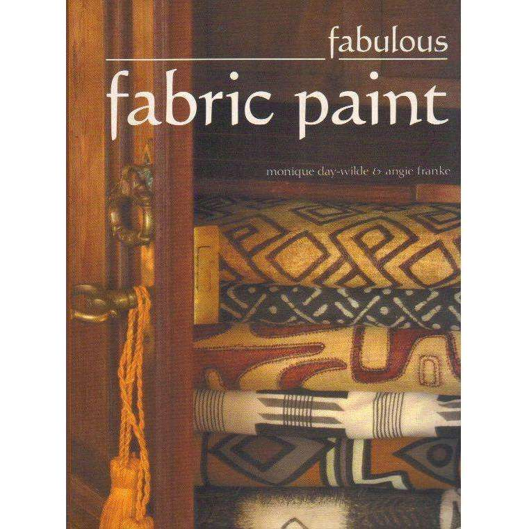 Bookdealers:Fabulous Fabric Paint | Monique Day-Wilde & Angie Franke