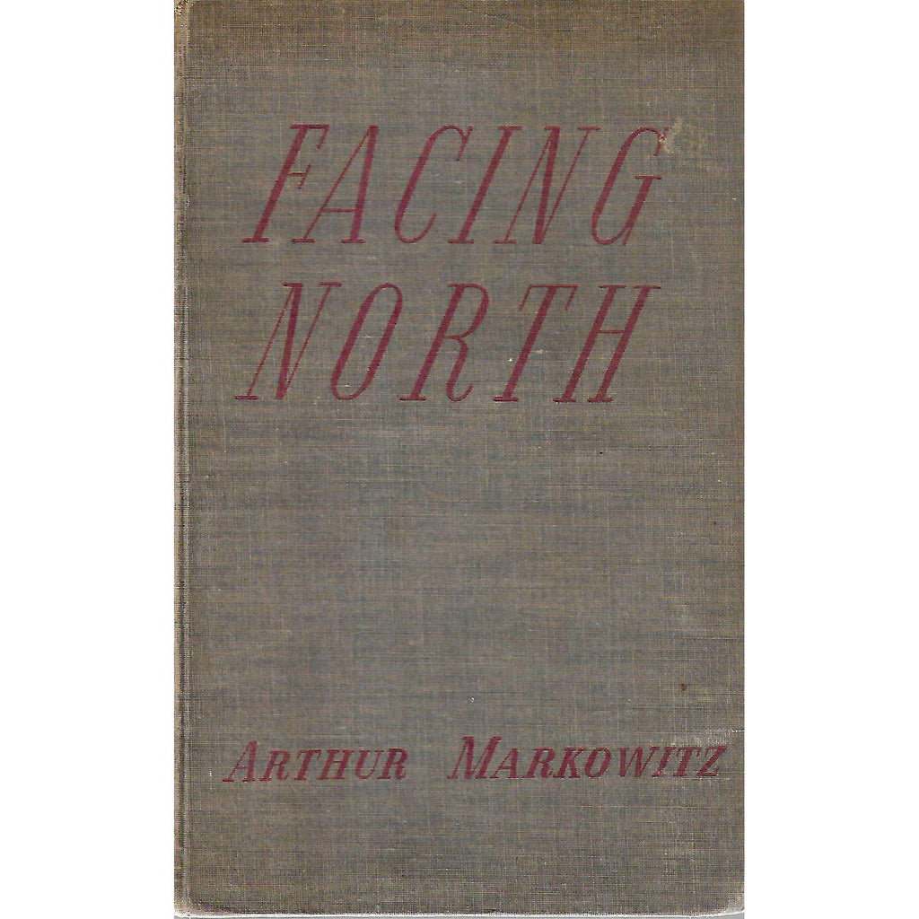 Bookdealers:Facing North (Inscribed by Author) | Arthur Markowitz