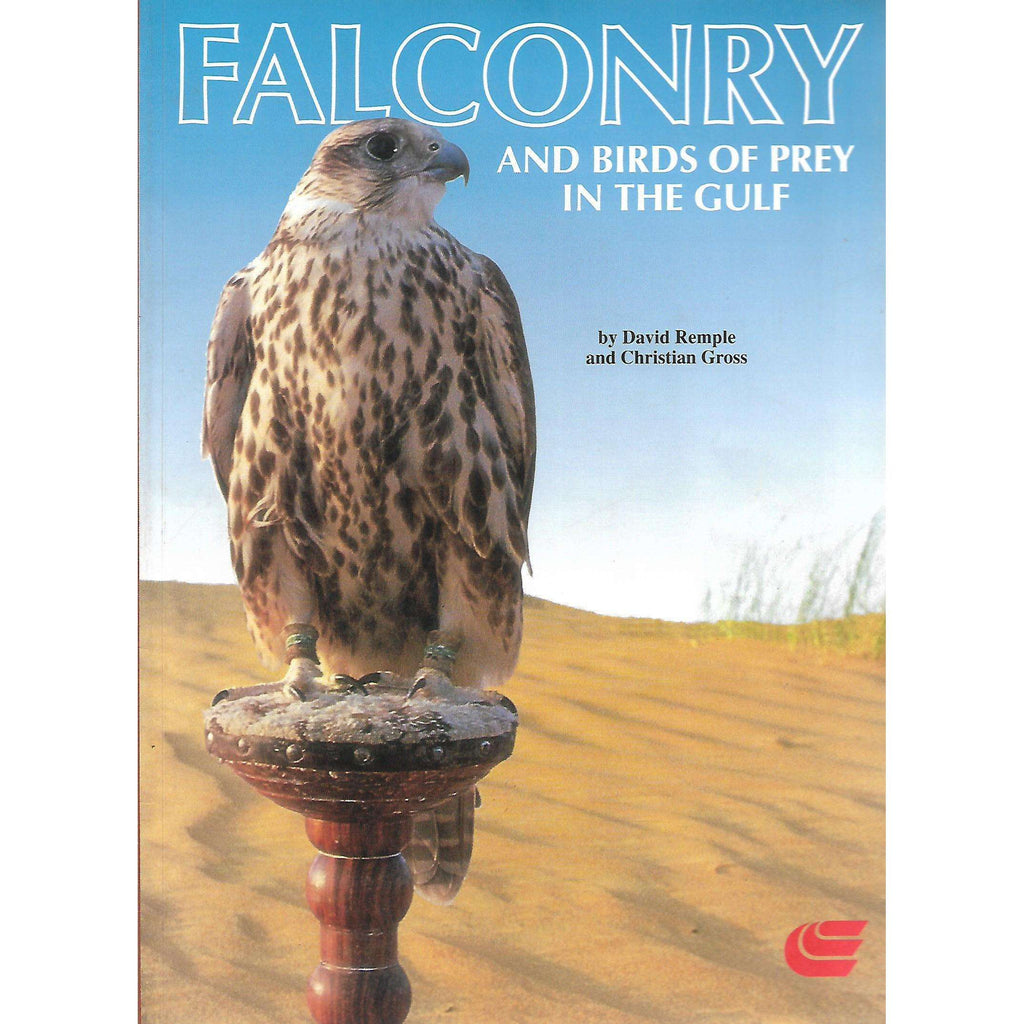 Bookdealers:Falconry and the Birds of Prey in the Gulf | David Remple and Christian Gross