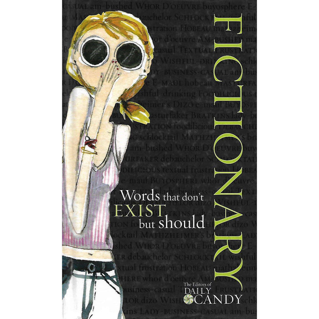 Bookdealers:Fictionary: Words that Don't  Exist but Should