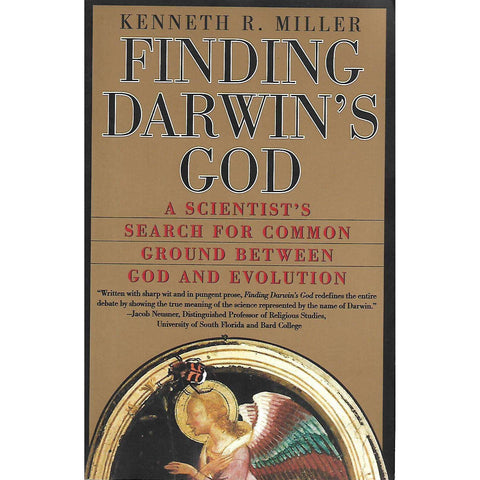 Finding Darwin's God: A Scientist's Search for Common Ground Between God and Evolution | Kenneth R. Miller
