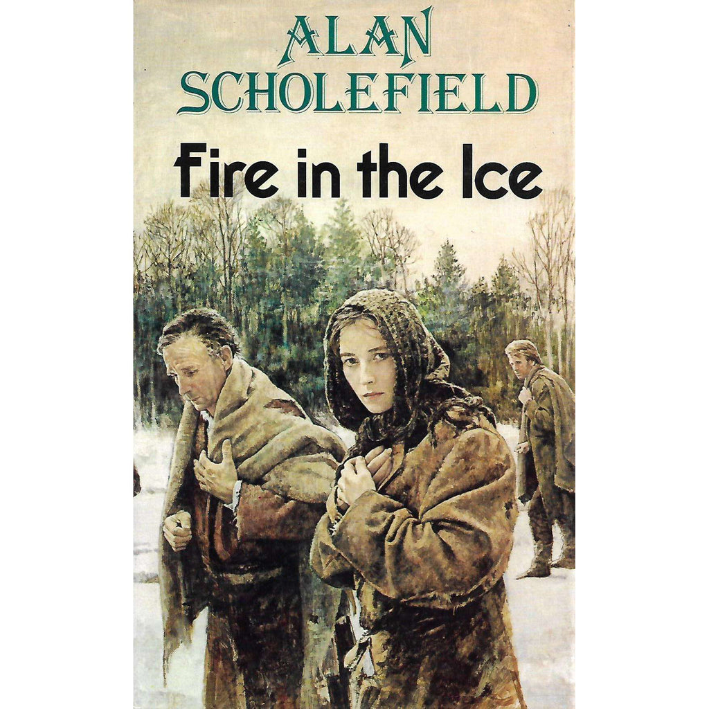 Bookdealers:Fire in the Ice (Copy of Stephen Gray) | Alan Scholefield