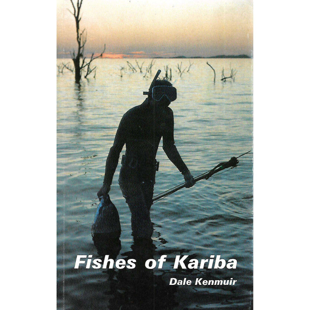 Bookdealers:Fishes of Kariba | Dale Kenmuir