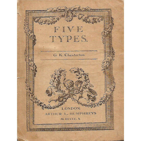 Five Types: A Book of Essays | G. K. Chesterton