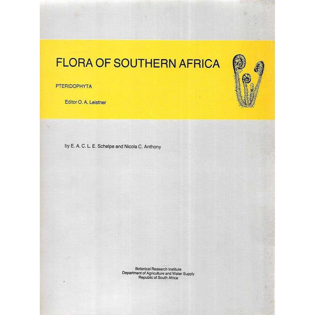Bookdealers:Flora of Southern Africa: Pteridophyta | E. A. C. L. E. Schelpe & Nicola C. Anthony