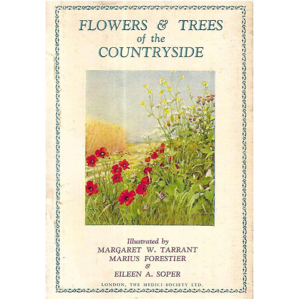 Bookdealers:Flowers & Trees of the Countryside | Margaret W. Tarrant, Marius Forestier & Eileen A. Soper (Illustrators)