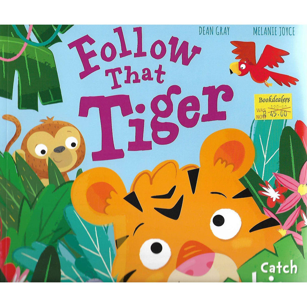 Bookdealers:Follow That Tiger | Dean Gray and Melanie Joyce
