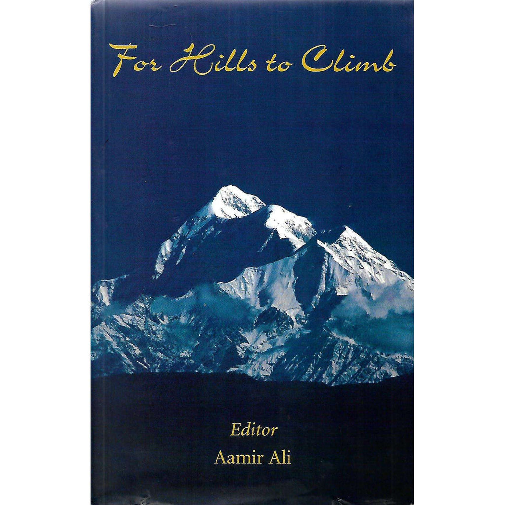 Bookdealers:For Hills to Climb | Aamir Ali (Ed.)
