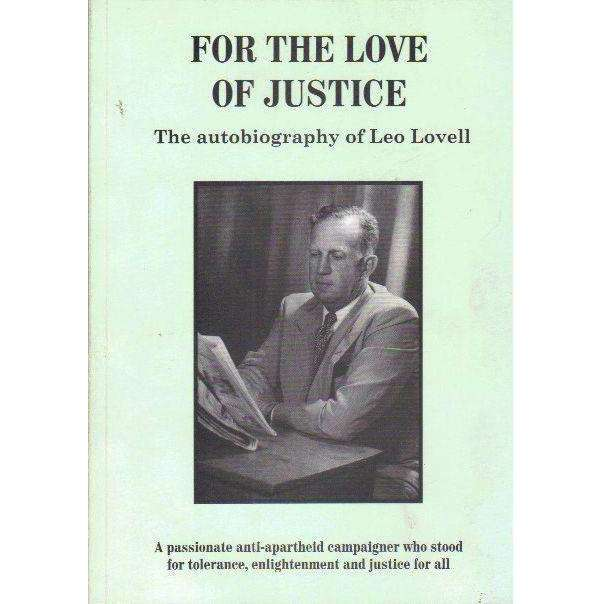 Bookdealers:For The Love Of Justice: The Autobiography of Leo Lovell | Leo Lovell