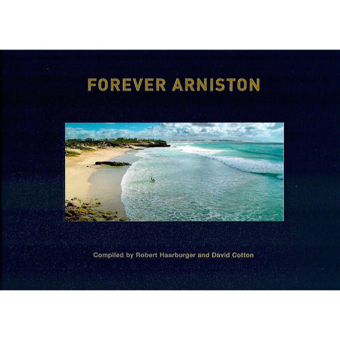 Forever Arniston | Robert Haarburger and David Cotton