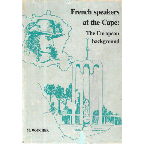 French Speakers at the Cape: The European Background | M. Boucher