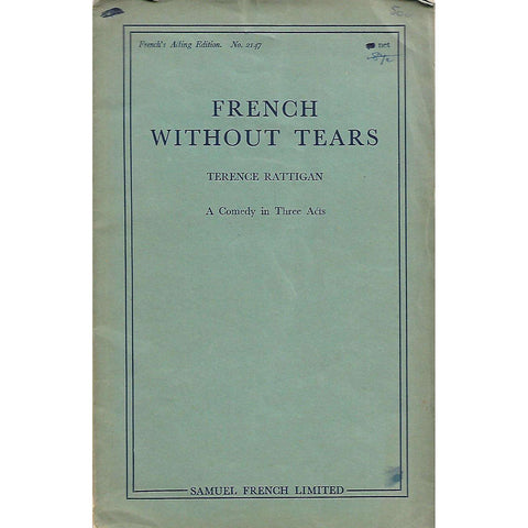 French Without Tears: A Comedy in Three Acts | Terence Rattigan