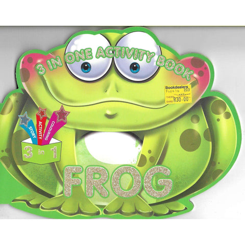 Frog 3 in One Activity Book. Story, Activity and Colouring
