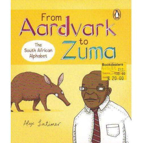 From Aardvark to Zuma: The South African Alphabet | Alex Latimer
